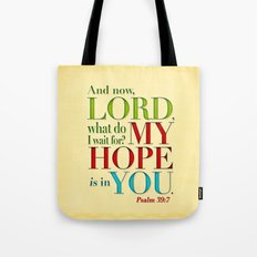 My Hope is in You Tote Bag