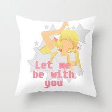 Let Me Be With You Throw Pillow