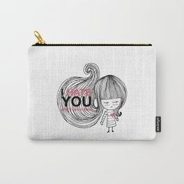 I Hate You (but i love you) #hatelove Carry-All Pouch