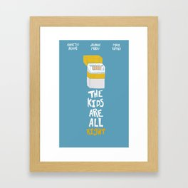 The Kids Are All Right Framed Art Print