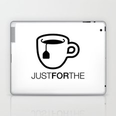 Just For The Laptop & iPad Skin