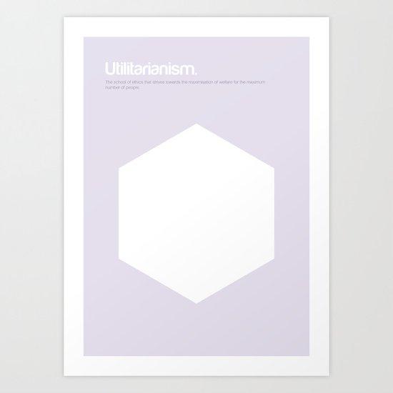 Utilitarianism Art Print