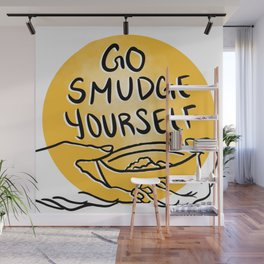 Go Smudge Yourself Wall Mural