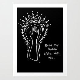 Hold my hand. Art Print
