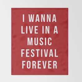 Live Music Festival Quote Throw Blanket