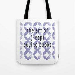 The Art of Buying Books Tote Bag