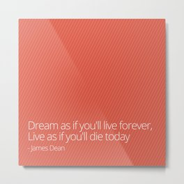 Live Forever Metal Print