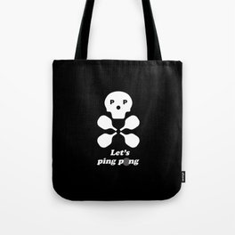 Let's Ping Pong Tote Bag