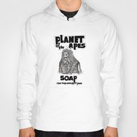 planet of the apes Hoodies featuring Planet of the Apes Soap by peter glanting