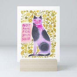 Not Here for your Sh*T - Cat Mini Art Print