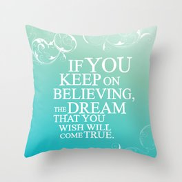 believing.. cinderella quote Throw Pillow