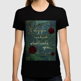 Only you can decide what breaks you. A Court of Wings and Ruin (ACOWAR) T-shirt