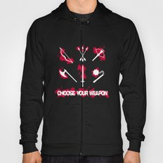 Choose your Weapon Hoody
