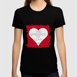 The embrace of love T-shirt