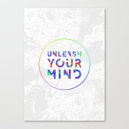 Unleash Your Mind Canvas Print