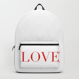 Love - this is all, what we need - and what we can give.  Backpack