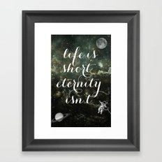 Vintage Quotes Collection -- Life Is Short Eternity Isn't Framed Art Print