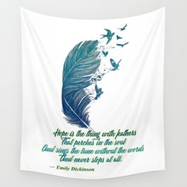 Hope Is Feathers (Emily Dickinson) Wall Tapestry