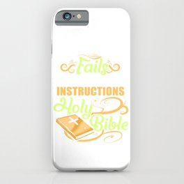 Follow Instructions Holy Bible iPhone Case