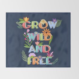 Grow Wild And Free Throw Blanket