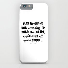 Psalm 20:4 - Bible Verse iPhone Case
