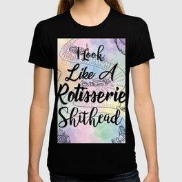 Rotisserie Sh*thead T-shirt