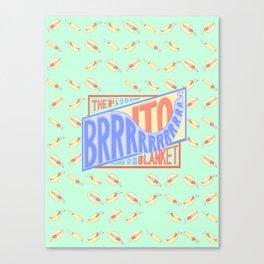 The Brrrrito Blanket Canvas Print