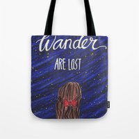 not all who wander Tote Bags featuring WANDER by Cora Jaramillo