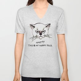 Grouchy kitty: What?!? This *is* my happy face Unisex V-Neck