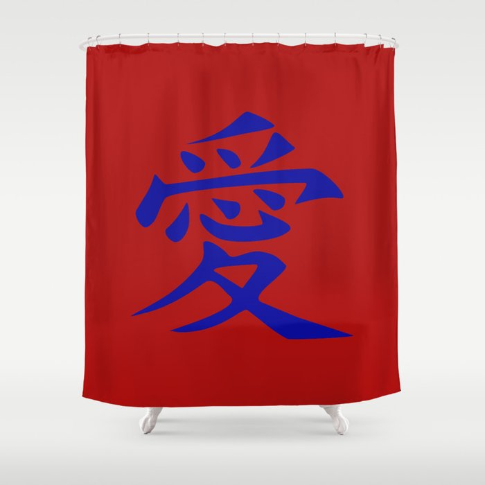 The Word Love In Anese Kanji Script An Asian Oriental Style Writing Blue On Red Shower Curtain By Beachpics Society6