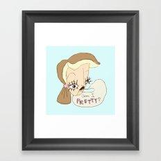 Am I Pretty? Framed Art Print
