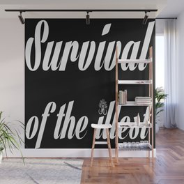 "Barbarica ""Survival of the illest"" (black) Wall Mural"