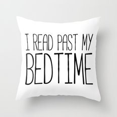 I read past my bedtime - Black and white (inverted) Throw Pillow
