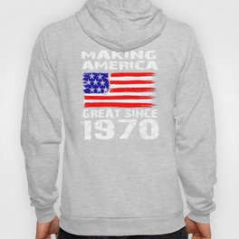 Making America Great Since 1970 Vintage - 50th Birthday Gift Hoody