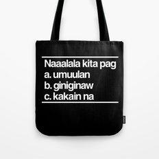 Naaalala Kita Tote Bag