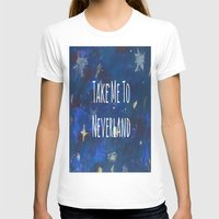 neverland T-shirts featuring Take Me To Neverland | Galaxy by Sarah Hinds
