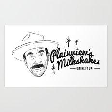 Plainview's Milkshakes Art Print