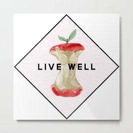 Live Well Metal Print