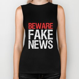 Beware Fake News Biker Tank