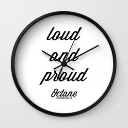 Loud & Proud Wall Clock