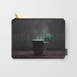 Rise and Grind Carry-All Pouch