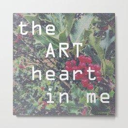the art heart in me Metal Print