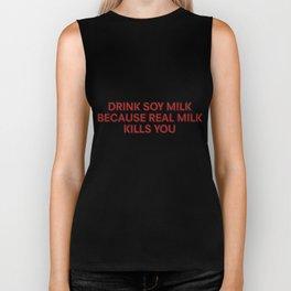Drink Soy Milk Biker Tank