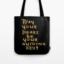 May Your Heart Be your Guiding Key Tote Bag