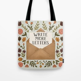 Write More Letters Tote Bag