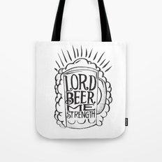 BEER ME STRENGTH Tote Bag