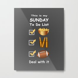 Funny Sunday Football To Do List Metal Print