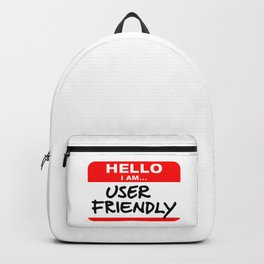 Hello I Am User Friendly - Red Name Tag Backpack