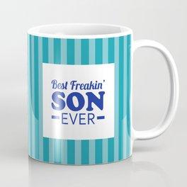 Best Freakin' Son Ever Coffee Mug