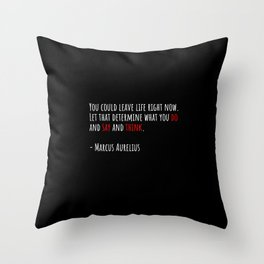Do and Say and Think Throw Pillow